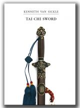 """Tai Chi Sword by Ken Van Sickle"":Taiji Europa is delighted to enter the world of publishing with its first title"